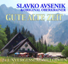 Gute Alte Zeit - Slavko & Original Oberkrainer Avsenik