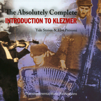 Hot Pstromi & Yale Strom - The Absolutely Complete Introduction to Klezmer artwork