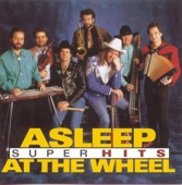 Asleep At The Wheel - Dance With Who Brung You