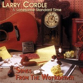 Larry Cordle & Lonesome Standard Time - Stray Cat