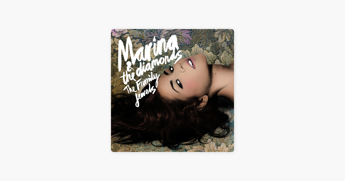 The Family Jewels (Deluxe) by Marina and The Diamonds