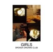 Girls - Broken Dreams Club