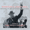 Winston Churchill - Winston S. Churchill: The History of the Second World War, Volume 6 - Triumph & Tragedy  artwork