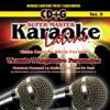 Karaoke: Cante Como Vicente y Alejandro Fernandez - Super Master Karaoke Latino