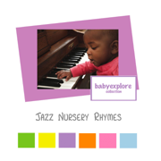 Jazz Nursery Rhymes - Music for Baby - Music for Baby
