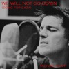We Will Not Go Down (Song for Gaza) - Single