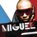 Miguel Sure Thing - Miguel