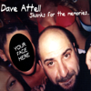 Skanks for the Memories - Dave Attell