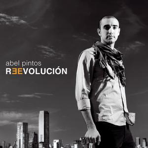 Abel Pintos - Reevolución