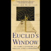 Leonard Mlodinow - Euclid's Window: The Story of Geometry from Parallel Lines to Hyperspace (Unabridged)  artwork