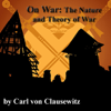 Carl von Clausewitz - On War: The Nature and Theory of War  artwork