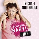 Achtung Baby! (Live) [Bonus Video Version]