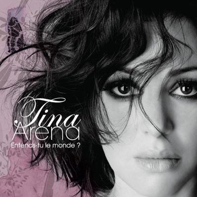 Entends-tu le monde ? - Single - Tina Arena