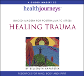 A Guided Meditation For Posttraumatic Stress Healing Trauma-Belleruth Naparstek