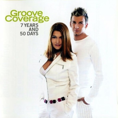 7 Years & 50 Days - Groove Coverage