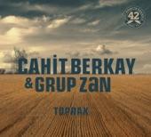 Cahit Berkay - Grup Zan  Ardakalan