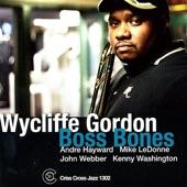 Wycliffe Gordon - Recorda-me