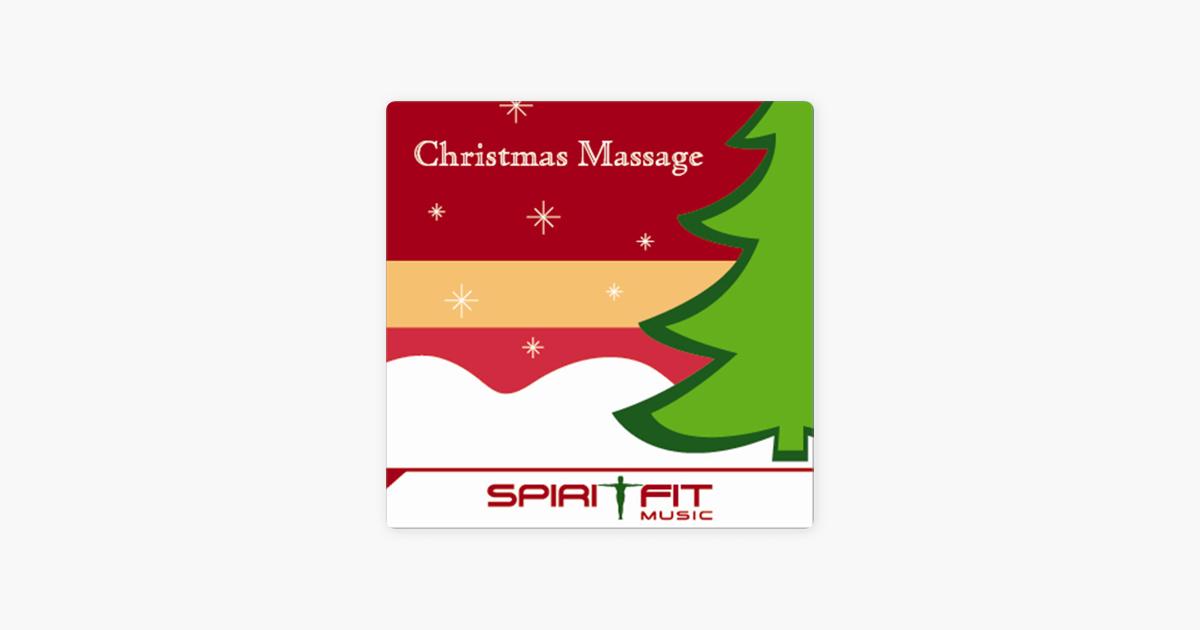 Christmas Massage by SpiritFit Music on Apple Music