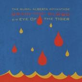 The Rural Alberta Advantage - Drain the Blood