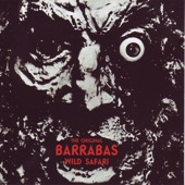 Barrabas - Wild Safari