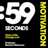 Richard Wiseman - 59 Seconds: Motivation (Unabridged) artwork