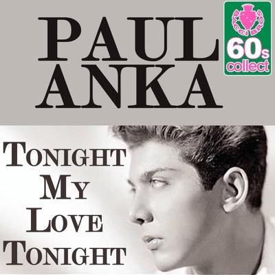 Tonight My Love Tonight - Single - Paul Anka
