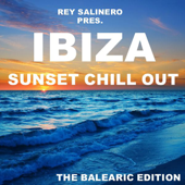 Ibiza Sunset Chill Out - The Balearic Edition