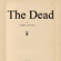 James Joyce - The Dead (Unabridged)