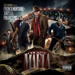 View album French Montana, Juicy J & Project Pat - Cocaine Mafia