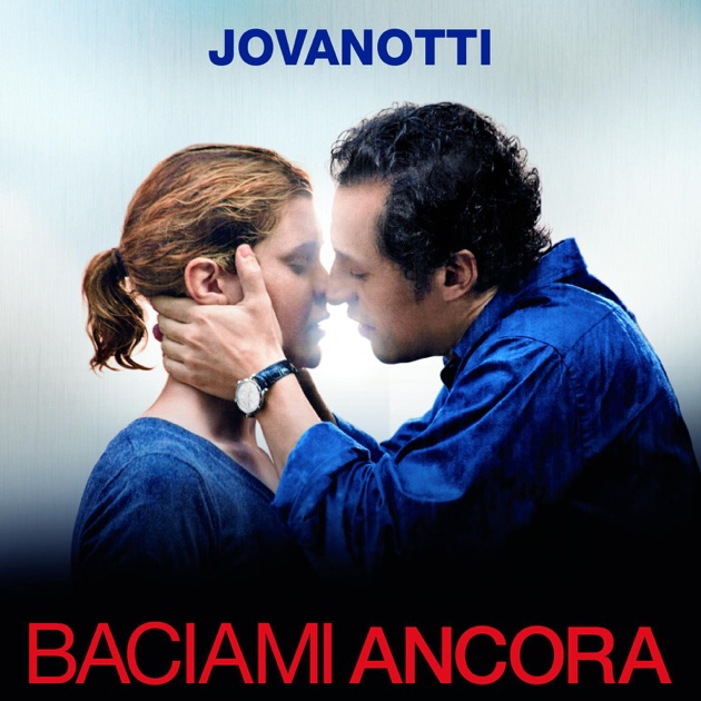 Baciami ancora ep di jovanotti su apple music for Ultimo cd di jovanotti