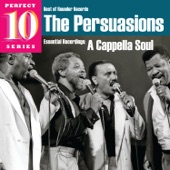 The Persuasions - Can't Do Sixty No More