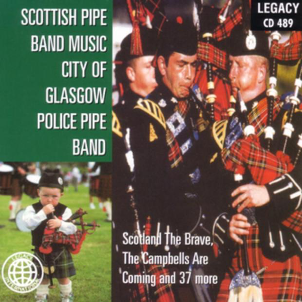 ‎Scottish Pipe Band Music by City of Glasgow Police Pipe Band