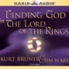 Finding God in The Lord of the Rings (Unabridged)
