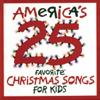 America's 25 Favorite Christmas Songs for Kids - Studio Musicians