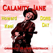 Calamity Jane - Original Film Soundtrack