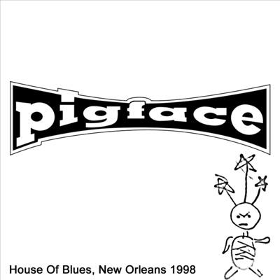 House of Blues, New Orleans, LA 3/28/1998 - Pigface