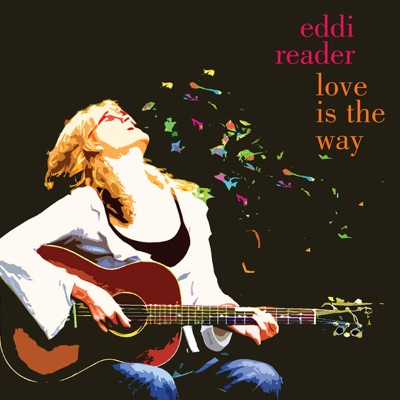 Love Is the Way - Eddi Reader