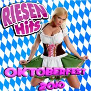 RIESEN HITS - Oktoberfest Giganten 2010 - Various Artists - Various Artists