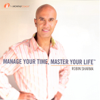 Robin Sharma - Manage Your Time, Master Your Life (Original Staging Nonfiction) artwork