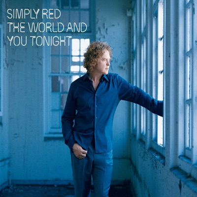 The World and You Tonight - EP - Simply Red