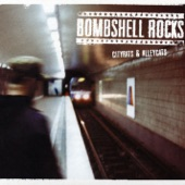 Bombshell Rocks - Tonight I'm Burning