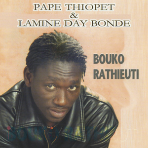 Pape Thiopet & Lamine Day Bonde - Yaawou Diale
