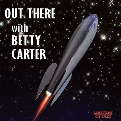Out There - Betty Carter