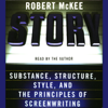 Robert McKee - Story: Substance, Structure, Style, and the Principles of Screenwriting  artwork