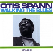 Otis Spann - It Must Have Been the Devil
