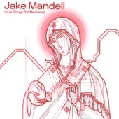 Jake Mandell - The Surf And The Circus