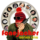 Fonejacker: Series One