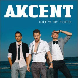 Akcent - That's My Name (Ultra Music) - YouTube