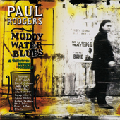 Muddy Water Blues: A Tribute To Muddy Waters-Paul Rodgers