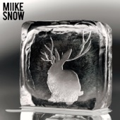 Miike Snow - Sans Soleil